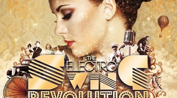 THE ELECTRO SWING REVOLUTION!