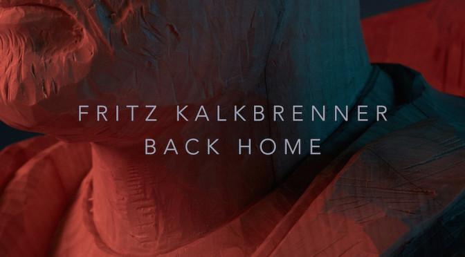 Fritz Kalkbrenner – Back Home
