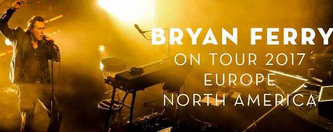 Bryan Ferry live in North America 2017